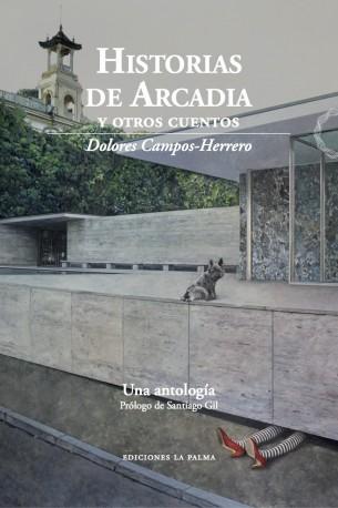 Historias de Arcadia (y otros cuentos)