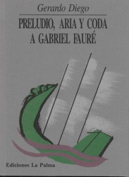 Preludio, aria y coda a Gabriel Fauré