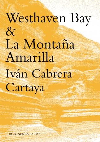 Westhaven Bay & La Montaña Amarilla