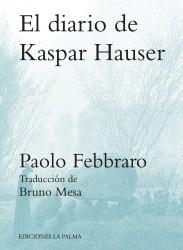 El diario de Kaspar Hauser